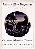 Thomas, Elizabeth Marshall: Certain Poor Shepherds : A Christmas Tale