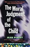 Piaget, Jean: Moral Judgment of the Child