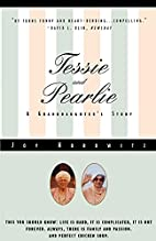 Tessie and Pearlie: A Granddaughter's Story…