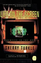 Life on the Screen: Identity in the Age of…