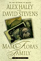 Mama Flora's Family : A Novel by Alex Haley