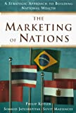 Kotler, Philip: The Marketing of Nations: A Strategic Approach to Building National Wealth
