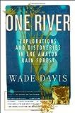 Davis, Wade: One River