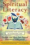 Brussat, Frederic: Spiritual Literacy: Reading the Sacred in Everyday Life