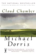 Cloud Chamber by Michael Dorris