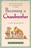 Kitzinger, Sheila: Becoming a Grandmother: A Life in Transition