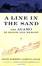 A Line In The Sand: The Alamo in Blood and…