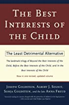 The Best Interests of the Child: The Least…