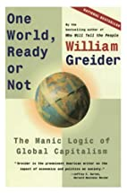 One World Ready or Not: The Manic Logic of…