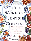 Marks, Gil: The World of Jewish Cooking