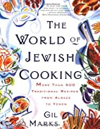 The WORLD OF JEWISH COOKING: More Than 500…