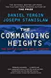 Yergin, Daniel: The Commanding Heights: The Battle for the World Economy