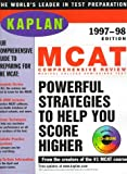 Kaplan: KAPLAN MCAT COMPREHENSIVE REVIEW 1997-1998 WITH CD-ROM (Book and CD-Rom)