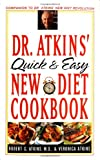 Atkins, Robert C.: Dr. Atkins' Quick and Easy New Diet Cookbook