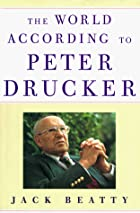 The World According to Peter Drucker by Jack…
