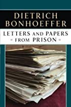 Letters and Papers from Prison by Dietrich&hellip;