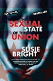 Bright, Susie: The Sexual State of the Union