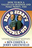 Maran, Meredith: Ben & Jerry's Double-Dip: How to Run a Values-Led Business and Make Money, Too