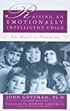 Gottman, John: Raising an Emotionally Intelligent Child