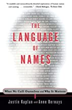The Language of Names: What We Call…