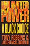 Robbins, Anthony: Unlimited Power: A Black Choice