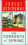 Ernest Hemingway: The Torrents of Spring