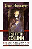 Hemingway, Ernest: The Fifth Column and Four Stories of the Spanish Civil War