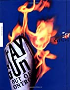 Ray Gun: Out of Control by Marvin Scott…