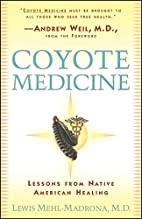 Coyote Medicine: Lessons from Native…