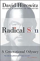 Radical Son: A Generational Odyssey by David…