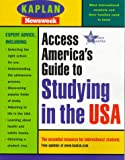 Newsweek, Inc: Access America&#39;s Guide to Studying in the USA