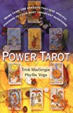 McGregor, Trish: Power Tarot: More Than 100 Spreads That Give Specific Answers to Your Most Important Questions
