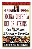 Atkins, Robert C.: El Nuevo Libro De Cocina Dietetica Del Dr Atkins: Con Recetas Rapidas Y Sencillas (Spanish Edition)