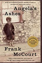 Angela's Ashes: A Memoir by Frank McCourt