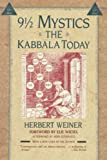 Weiner, Herbert: 9 1/2 Mystics: The Kabbala Today
