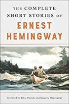 The Short Stories of Ernest Hemingway by…