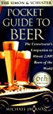 Jackson, Michael: The Simon & Shuster Pocket Guide to Beer: The Connossieur's Companion to Almost 2,000 Beers of the World, 6th Edition