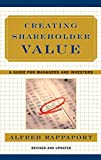 Rappaport, Alfred: Creating Shareholder Value: A Guide for Managers and Investors