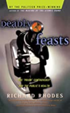 Deadly Feasts: Tracking the Secrets of a&hellip;