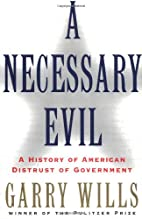 A Necessary Evil: A History of American…