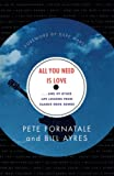 Fornatale, Pete: All You Need Is Love: ...And 99 Other Life Lessons from Classic Rock Songs