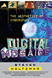 Holtzman, Steven: Digital Mosaics: The Aesthetics of Cyberspace