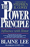 Lee, Blaine: The Power Principle: Influence With Honor