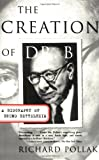 Richard Pollak: The Creation of Doctor B: A Biography of Bruno Bettelheim