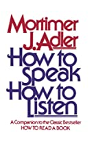 How to Speak How to Listen by Mortimer J.…