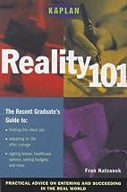 Kaplan Reality 101 by Kaplan
