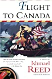 Reed, Ishmael: Flight to Canada