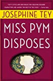 Tey, Josephine: Miss Pym Disposes