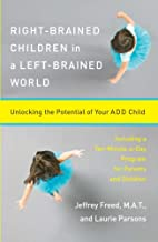 Right-Brained Children in a Left-Brained…