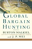 Malkiel, Burton G.: Global Bargain Hunting: The Investor's Guide to Profits in Emerging Markets